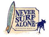 Never Surf Alone Signe en plastique rigide par  Dog is Good