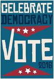Celebrate Democracy (Blue) Prints