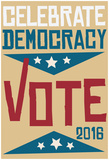 Celebrate Democracy (Beige) Posters