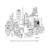 """Does this, by any chance, refresh your memory, Mr. Fillgate"" - New Yorker Cartoon Premium Giclee Print by Sam Cobean"