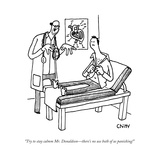 A doctor talking to his patient on a table while the patient buttons up hi... - New Yorker Cartoon Premium Giclee Print by Tom Chitty