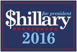 $Hillary 2016 Prints