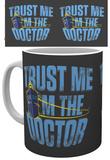 Doctor Who Trust Me Mug Taza