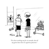 """""""I've been working out for six months, but all my gains have been in cogni..."""" - Cartoon Premium Giclee Print by Kaamran Hafeez"""