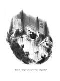 """""""But in a larger sense aren't we all guilty?"""" - New Yorker Cartoon Premium Giclee Print by Charles Saxon"""