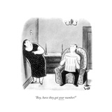 """Boy, have they got your number!"" - New Yorker Cartoon Premium Giclee Print by Sydney Hoff"