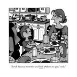 """Sarah has two mommies and both of them are good cooks."" - New Yorker Cartoon Premium Giclee Print by William Haefeli"