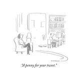 """""""A penny for your tweet."""" - Cartoon Reproduction giclée Premium par Liza Donnelly"""