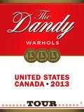 Dandy Warhols Plakat av Kii Arens