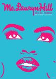 Ms. Lauryn Hill 2014 Kunstdrucke von Kii Arens