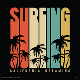 Surfing- California Dreaming Prints