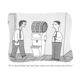"""It's an easy-drinking water that evokes earthy wood with aromatic notes o..."" - New Yorker Cartoon Premium Giclee Print by Peter C. Vey"