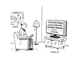 "Text on the TV: ""ENGLISH PEOPLE WITH SERVANTS HAVING PROBLEMS ON DEMAND,"" ... - New Yorker Cartoon Premium Giclee Print by David Sipress"