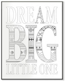 Dream Big Little One DIY Coloring Wall Plaque Wood Sign