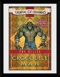 Batman- Crocodile Man Lámina de coleccionista