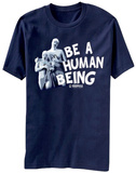 Community- Be A Human Being T-shirts
