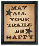 Happy Trails Stitchery Wood Sign