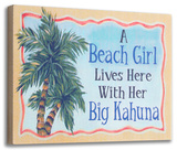 Big Kahuna Block Wood Sign