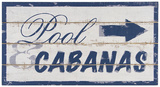 Pool And Cabana Sign Wood Sign