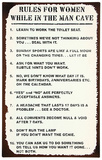 Man Cave Rules For Women Sign Tin Sign