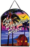 Our Paradise Place Slate Wall Sign