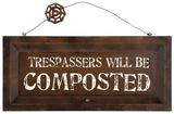 Compost Warning Sign Wood Sign