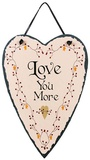Love You More Slate Wall Sign