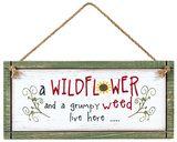 Wildflowers And A Weed Sign Wood Sign