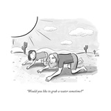 """Would you like to grab a water sometime?"" - New Yorker Cartoon Premium Giclee Print by Jason Adam Katzenstein"