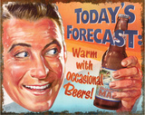 Today's Forecast Tin Sign