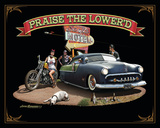 Praise The Lowered Tin Sign