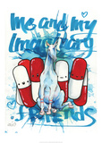 Imaginary Friends Posters by Lora Zombie