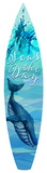 Seas The Day Surfboard Plaque Wood Sign
