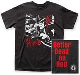 The Misfits- Better Dead On Red (Front/Back) Tričko