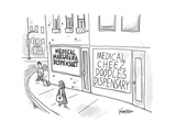 "A storefront ""Medical Marijuana Dispensary,"" is right next to the ""Medical... - New Yorker Cartoon Premium Giclee Print by Ken Krimstein"