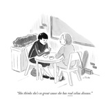 """She thinks she's so great cause she has real celiac disease."" - New Yorker Cartoon Premium Giclee Print by Emily Flake"
