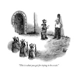 """This is what you get for trying to be a wit."" - New Yorker Cartoon Premium Giclee Print by Frank Cotham"