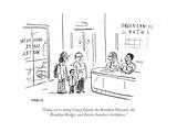 """Today we're doing Coney Island, the Brooklyn Museum, the Brooklyn Bridge,..."" - Cartoon Premium Giclee Print by David Sipress"