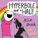Hyperbole and a Half - 2017 Calendar Calendars