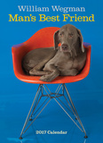 William Wegman Man's Best Friend - 2017 Calendar Calendars