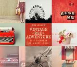 Vintage Red Adventure - 2017 Calendar Calendriers