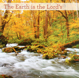 Earth is the Lord's - 2017 Calendar Calendars