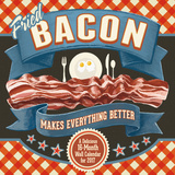Bacon – Cory Steffen - 2017 Calendar Calendars