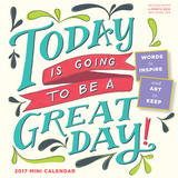 Today Is Going To Be A Great Day! - 2017 Mini Wall Calendar カレンダー