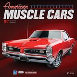 American Muscle Cars - 2017 Calendar Calendars