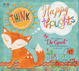 Do Good Think Happy Thoughts - 2017 Calendar Kalendarze