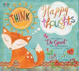 Do Good Think Happy Thoughts - 2017 Calendar - Takvimler