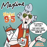 Maxine: Shirkin' 9 to 5 - 2017 Calendar Calendars