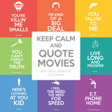 Keep Calm and Quote Movies - 2017 Boxed Calendar Kalendáře