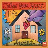 Follow Your Heart - 2017 Calendar Kalendarze